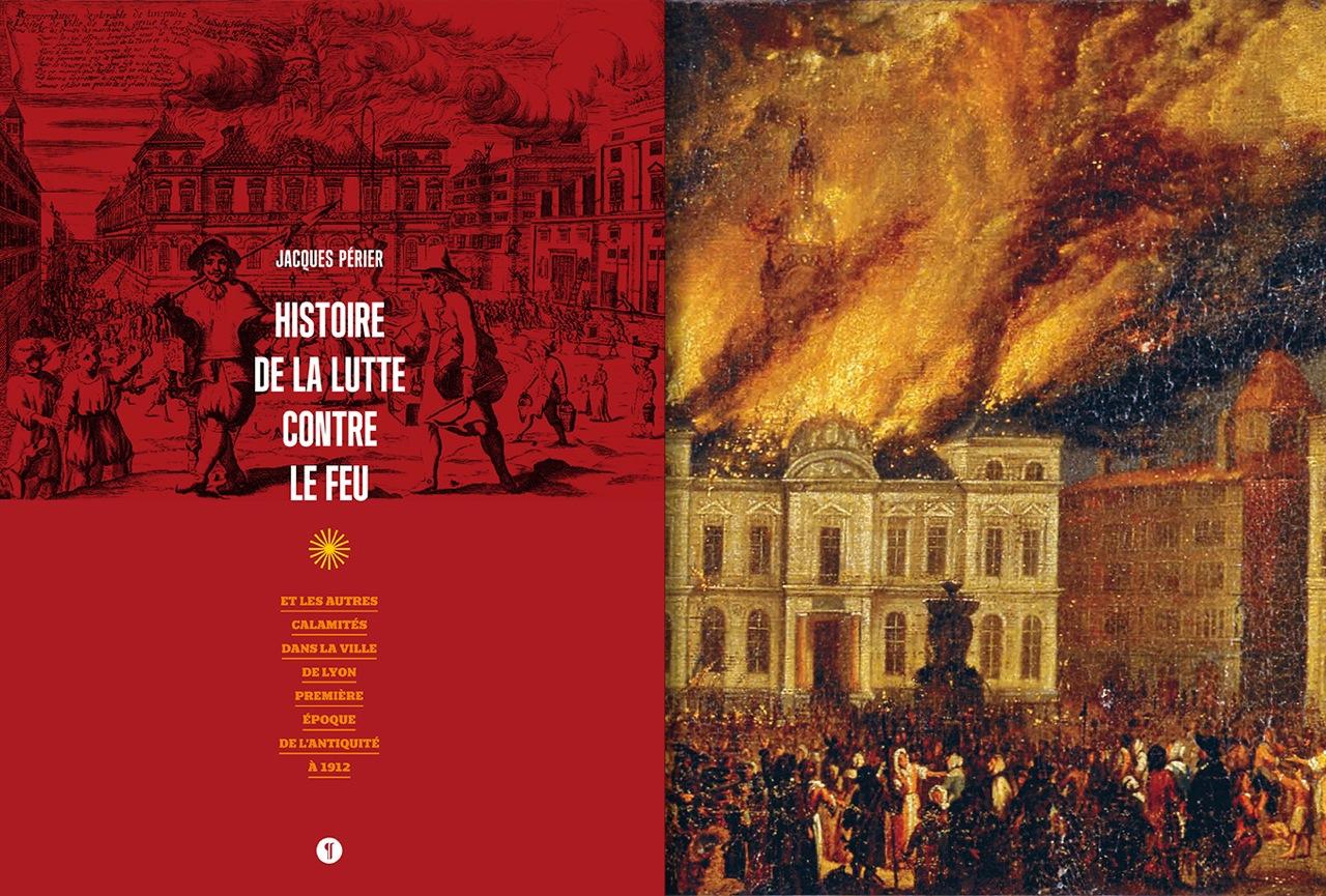 Histoire de la lutte contre le feu, un livre de Jacques Périer